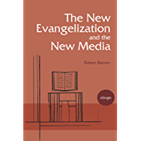 The New Evangelization and the New Media