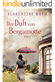 Der Duft von Bergamotte (German Edition)