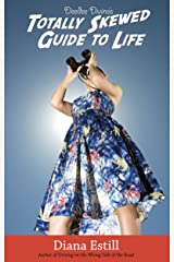 Deedee Divine's Totally Skewed Guide to Life Kindle Edition
