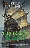 Crossed Blades : A Fallen Blade Novel (Fallen Blade Novels)