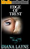 Edge Of Trust (Vista Security Book 3)