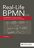 Real-Life BPMN (2nd Edition): Using BPMN 2.0 to Analyze, Improve, and Automate Processes in Your Company (English Edition)