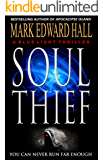 Soul Thief: A pulse-pounding thriller (Blue Light Series Book 2)