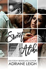 Sweet Alibi: The Complete Series Kindle Edition