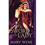 A Sword for His Lady (Courtly Love, 1)
