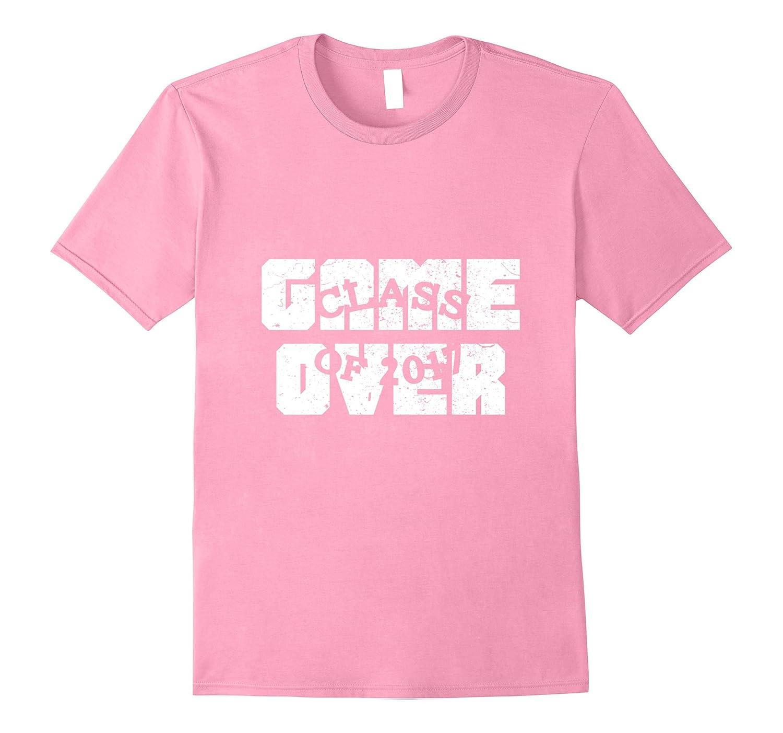 Game Over College High School Graduation Gift Senior Shirt