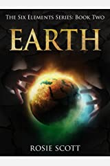 Earth (The Six Elements Book 2) Kindle Edition