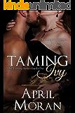 Taming Ivy (The Taming Series Book 1)