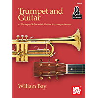 Trumpet and Guitar: 12 Trumpet Solos with Guitar Accompaniment (English Edition)
