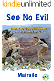 See No Evil: Adventures in the Grand Canyon