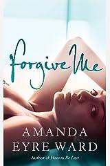 Forgive Me Kindle Edition