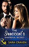 The Innocent's Shameful Secret (Mills & Boon Modern) (Secret Heirs of Billionaires, Book 7)