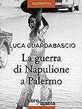 La guerra di Napulione a Palermo