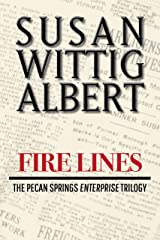 Firelines: A Novella (The Pecan Springs Enterprise Trilogy Book 3) Kindle Edition