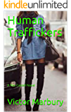 Human Traffickers: A Rex Castell Novel