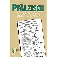 Pfälzisch: Einführung in eine Sprachlandschaft