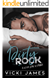 Dirty Rock: A Rock Star Romance