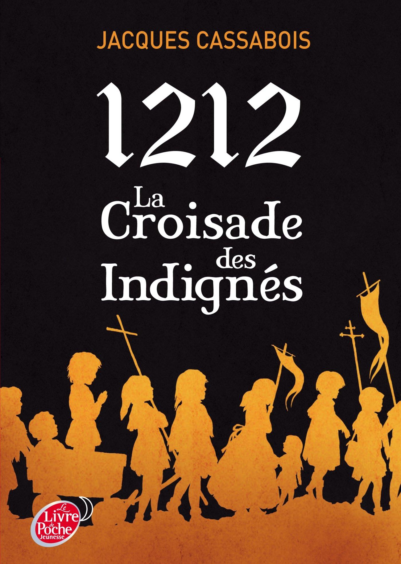 1212 La croisade des indignés: Amazon.co.uk: Jacques Cassabois:  9782013232777: Books