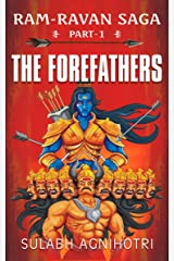 The Forefathers (Ram Ravan Saga) Kindle Edition