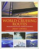 World Cruising Routes : 1000 Sailing Routes in All Oceans of the World