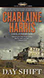 Day Shift (A Novel of Midnight, Texas Book 2)