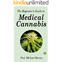 The Beginner's Guide to Medical Cannabis