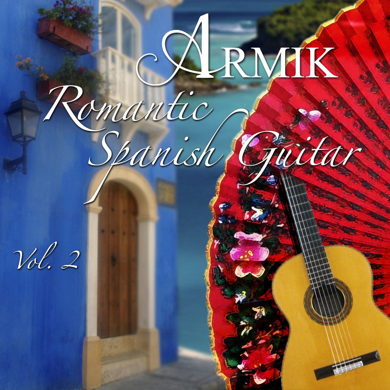 Romantic Spanish Guitar 2 by Bolero Records