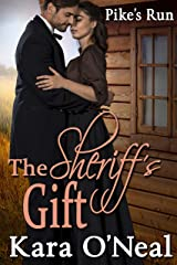 The Sheriff's Gift (Pike's Run Book 2) Kindle Edition