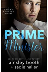 Prime Minister (Frisky Beavers Book 1) Kindle Edition