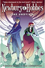 Newbury & Hobbes Vol. 1: The Undying Kindle Edition