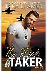 The Risk Taker (Top Gun Aviators Series Book 1) Kindle Edition