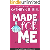 Made for Me: A Reality TV Romantic Comedy (A New Beginnings Book 1)