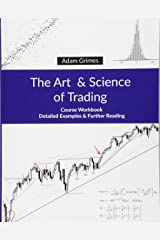 The Art and Science of Trading: Course Workbook Paperback