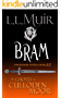Bram: A Highlander Romance (The Ghosts of Culloden Moor Book 35)
