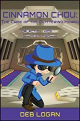 Cinnamon Chou: The Case of the Glittering Hoard Kindle Edition