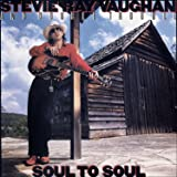 Stevie Ray Vaughan and Doub - Soul To Soul
