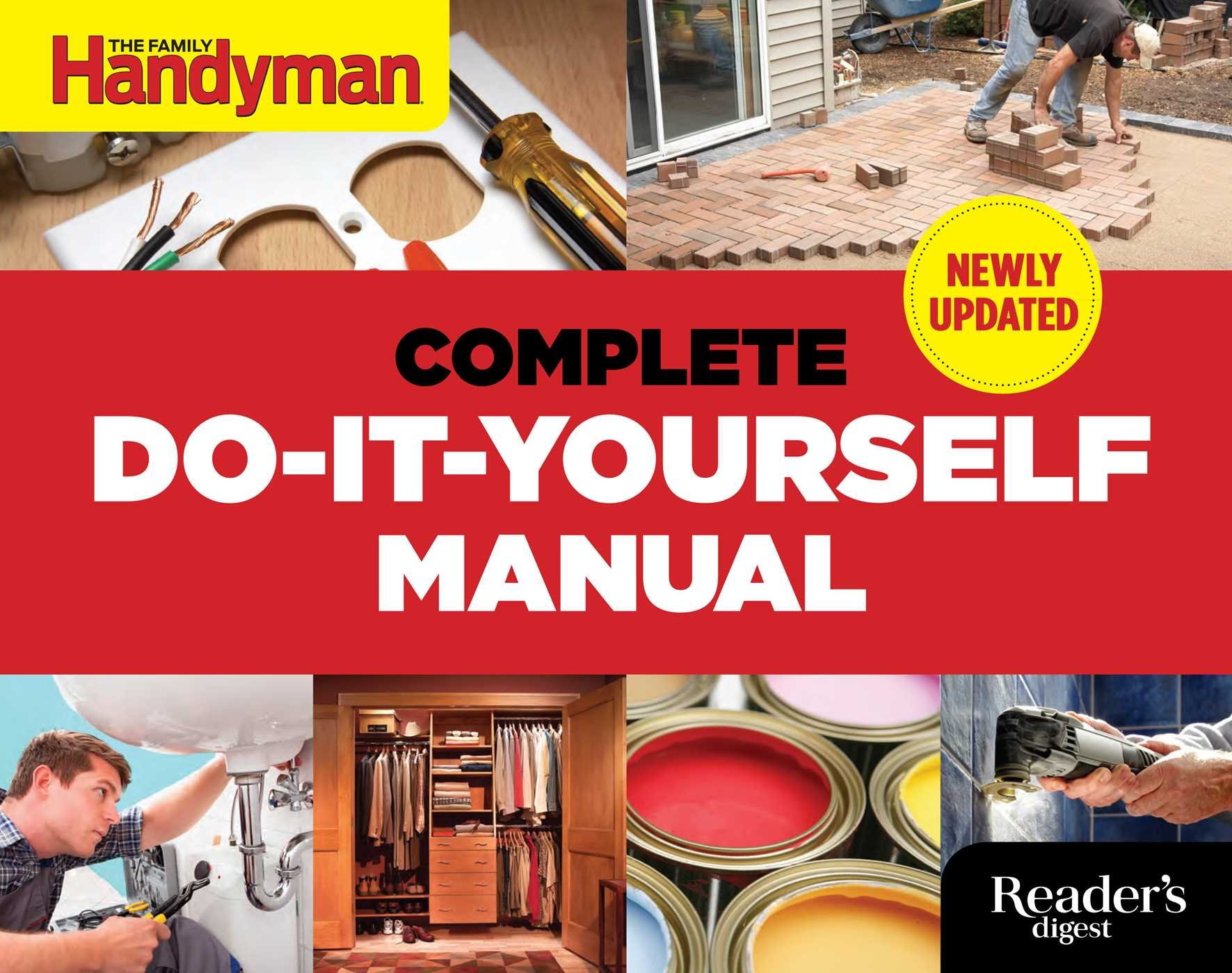 The complete do it yourself manual newly updated editors of family the complete do it yourself manual newly updated editors of family handyman 9781621452010 amazon books solutioingenieria Choice Image