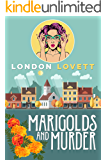 Marigolds and Murder (Port Danby Cozy Mystery Book 1)