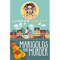 Marigolds and Murder (Port Danby Cozy Mystery Series Book 1) (English Edition)
