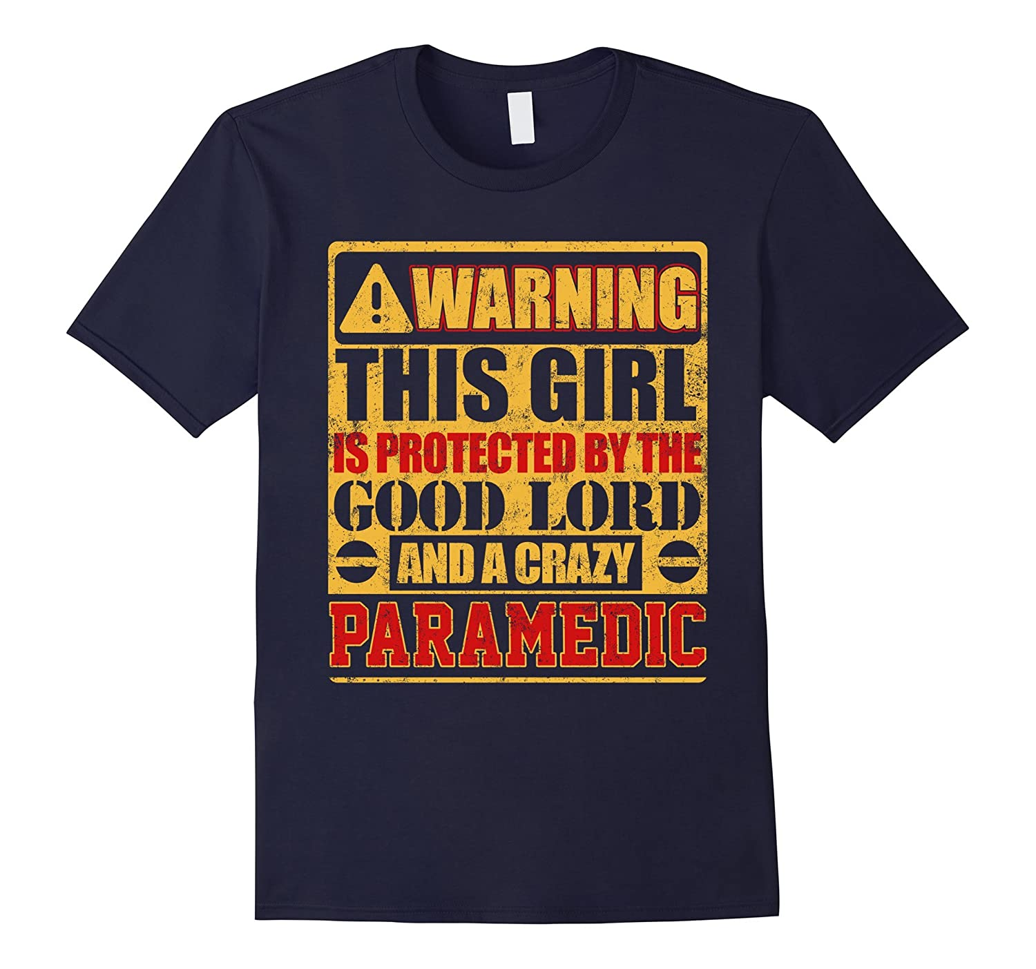Warning This Girl Is Protected By Paramedic T-shirt