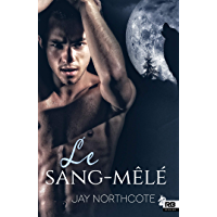 Le sang-mêlé (Mirage) (French Edition)
