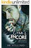 Evan's Encore: Meltdown: The Conclusion (Meltdown book 4)
