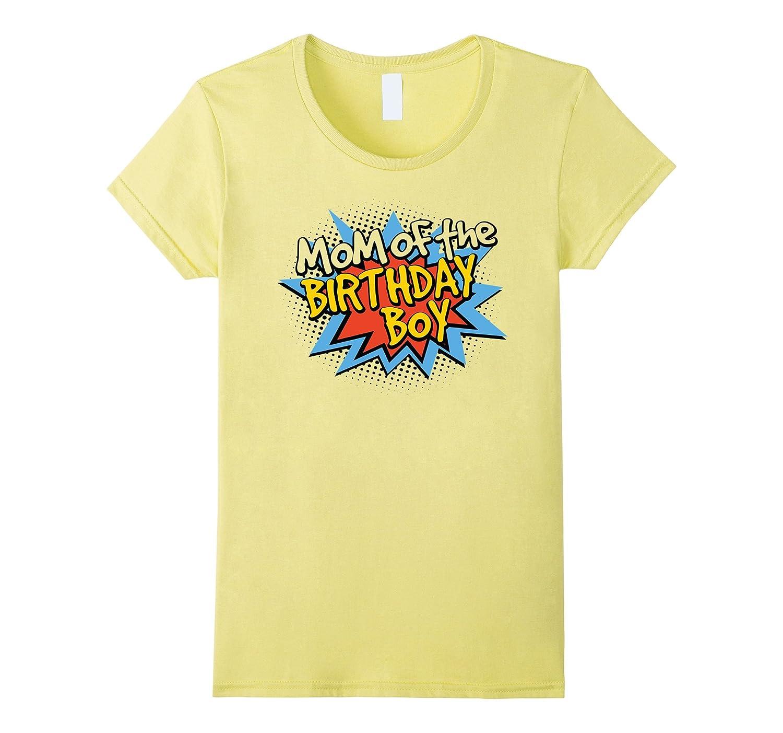Womens Mom Of Birthday Boy Shirt