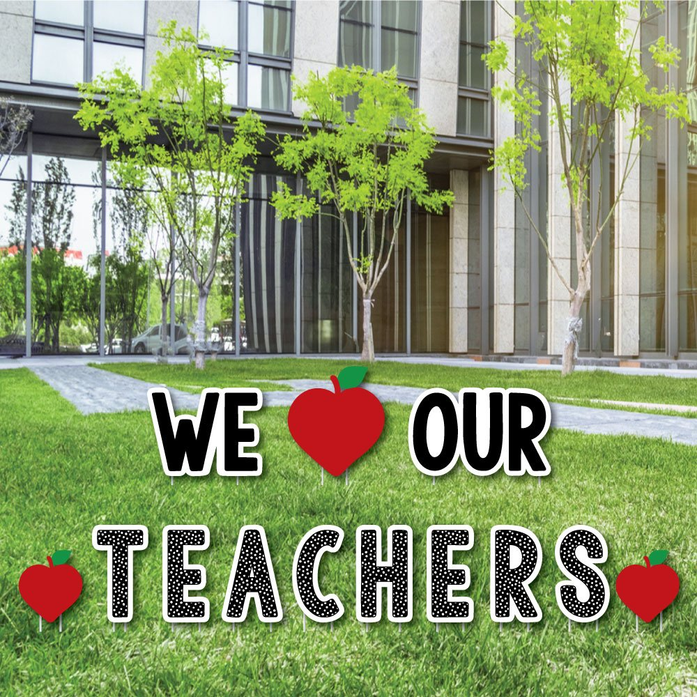 Teacher Appreciation - Last Day of School Yard Sign Outdoor Lawn Decorations - Thank You Teachers Yard Signs - We Love Our Teachers