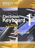Electronic Keyboard 2015-2018: Grade 1 (Keyboard Exam Repertoire)