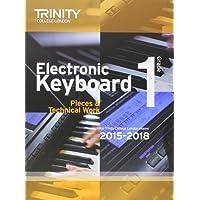 Electronic Keyboard 2015-2018. Grade 1 (Keyboard Exam Repertoire)