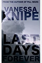 Last Days Forever Kindle Edition