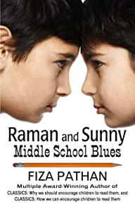Raman and Sunny: Middle School Blues