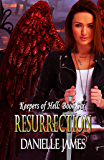 Resurrection (Keepers of Hell Book 6)