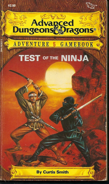 Test of the Ninja (Advanced Dungeons & Dragons Adventure ...